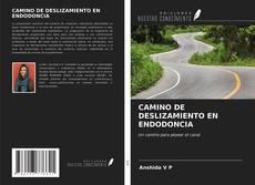 Обложка CAMINO DE DESLIZAMIENTO EN ENDODONCIA