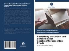 Bookcover of Bewertung der Arbeit von Lehrern in der geschlechtergerechten Praxis
