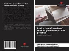 Bookcover of Evaluation of teachers' work in gender-equitable practice