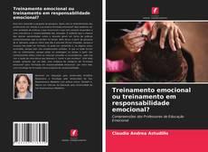 Обложка Treinamento emocional ou treinamento em responsabilidade emocional?
