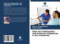 Bookcover of Rolle der traditionellen und modernen bildgebung in der endodontie