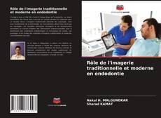 Portada del libro de Rôle de l'imagerie traditionnelle et moderne en endodontie