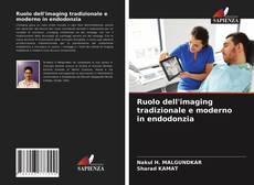 Buchcover von Ruolo dell'imaging tradizionale e moderno in endodonzia