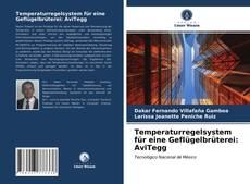 Portada del libro de Temperaturregelsystem für eine Geflügelbrüterei: AviTegg