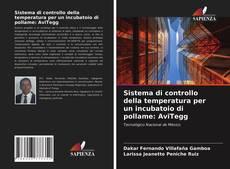 Buchcover von Sistema di controllo della temperatura per un incubatoio di pollame: AviTegg