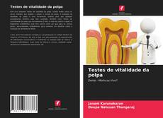 Bookcover of Testes de vitalidade da polpa