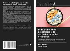 Portada del libro de Evaluación de la prescripción de antibióticos en los hospitales