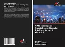 Buchcover von Città intelligenti Sportello multiservizi intelligente per i cittadini
