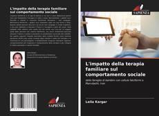 L'impatto della terapia familiare sul comportamento sociale kitap kapağı