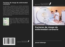 Bookcover of Factores de riesgo de enfermedad coronaria