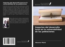 Portada del libro de Impactos del desarrollo local en la vulnerabilidad de las poblaciones