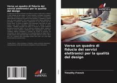 Buchcover von Verso un quadro di fiducia dei servizi elettronici per la qualità del design