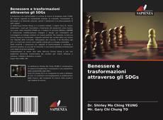 Bookcover of Benessere e trasformazioni attraverso gli SDGs