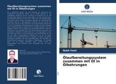 Portada del libro de Ölaufbereitungssystem zusammen mit Öl in Ölbohrungen