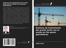 Bookcover of Sistema de tratamiento del aceite junto con el aceite en los pozos petrolíferos