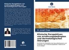 Portada del libro de Klinische Perspektiven von ernährungsbedingten und dermatologischen Störungen