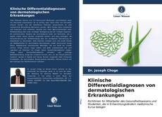 Portada del libro de Klinische Differentialdiagnosen von dermatologischen Erkrankungen
