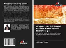 Prospettive cliniche dei disturbi nutrizionali e dermatologici kitap kapağı