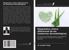 Portada del libro de Diagnóstico clínico diferencial de los trastornos dermatológicos