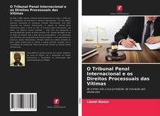 Borítókép a  O Tribunal Penal Internacional e os Direitos Processuais das Vítimas - hoz