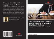 Bookcover of The International Criminal Court and the Procedural Rights of Victims