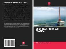 Bookcover of ADSORÇÃO: TEORIA E PRÁTICA