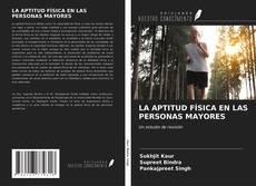 Portada del libro de LA APTITUD FÍSICA EN LAS PERSONAS MAYORES