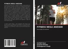 Bookcover of FITNESS NEGLI ANZIANI