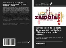 Bookcover of Introducción de la peste de pequeños rumiantes (PPR) en el norte de Zambia