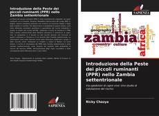 Bookcover of Introduzione della Peste dei piccoli ruminanti (PPR) nello Zambia settentrionale
