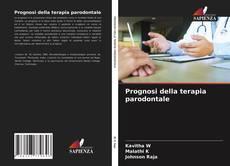 Bookcover of Prognosi della terapia parodontale