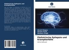 Bookcover of Pädiatrische Epilepsie und Krampfanfälle