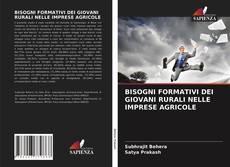 Bookcover of BISOGNI FORMATIVI DEI GIOVANI RURALI NELLE IMPRESE AGRICOLE