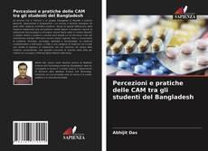 Bookcover of Percezioni e pratiche delle CAM tra gli studenti del Bangladesh