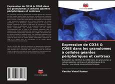 Обложка Expression de CD34 & CD68 dans les granulomes à cellules géantes périphériques et centraux