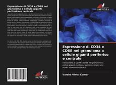 Bookcover of Espressione di CD34 e CD68 nel granuloma a cellule giganti periferico e centrale