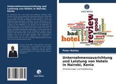 Portada del libro de Unternehmensausrichtung und Leistung von Hotels in Nairobi, Kenia