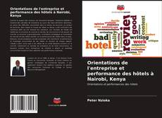 Обложка Orientations de l'entreprise et performance des hôtels à Nairobi, Kenya