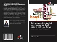 Bookcover of Orientamenti aziendali e performance degli hotel a Nairobi, Kenya