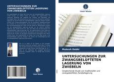 Portada del libro de UNTERSUCHUNGEN ZUR ZWANGSBELÜFTETEN LAGERUNG VON ZWIEBELN
