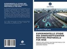 Portada del libro de EXPERIMENTELLE STUDIE DES ENERGIEEFFIZIENTEN ROUTING-PROTOKOLLS FÜR WSN