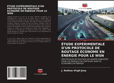 Bookcover of ÉTUDE EXPÉRIMENTALE D'UN PROTOCOLE DE ROUTAGE ÉCONOME EN ÉNERGIE POUR LE WSN