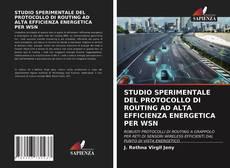 Bookcover of STUDIO SPERIMENTALE DEL PROTOCOLLO DI ROUTING AD ALTA EFFICIENZA ENERGETICA PER WSN