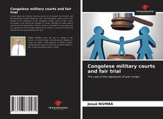 Bookcover of Congolese military courts and fair trial