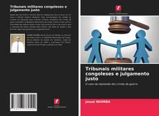 Buchcover von Tribunais militares congoleses e julgamento justo