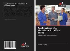 Buchcover von Applicazione che visualizza il traffico aereo