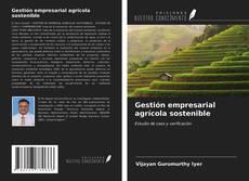 Portada del libro de Gestión empresarial agrícola sostenible