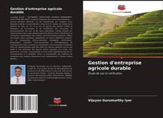Couverture de Gestion d'entreprise agricole durable