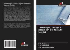 Buchcover von Tecnologia, design e parametri dei tessuti tecnici
