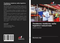 Buchcover von Tendenze moderne nella logistica industriale